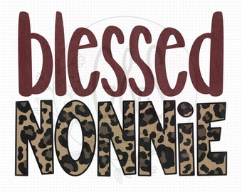 Nonnie PNG File | Blessed Nonnie Leopard Sublimation File | Leopard Pattern | Hand Drawn | Blessed PNG File | Leopard PNG | For Sublimation