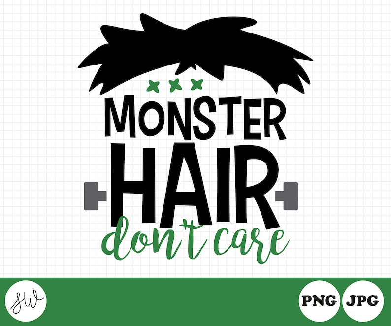 Monster Hair Don't Care  Halloween Sublimation Design  image 0