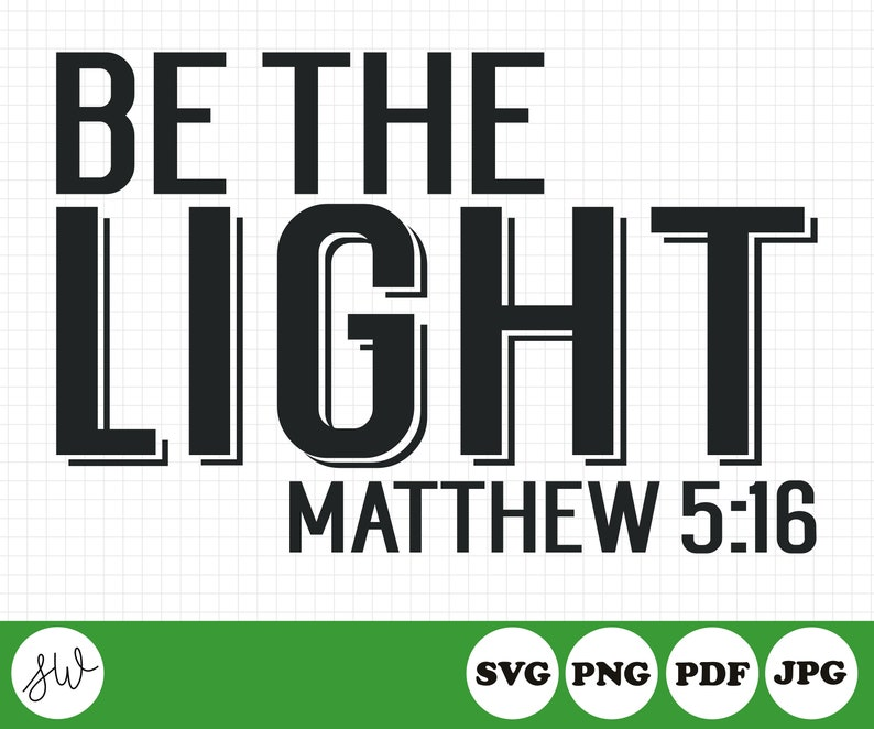 Be The Light SVG File  Christmas Sublimation File  Faith image 0