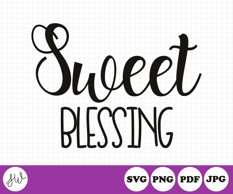 Sweet Blessing  Psalm 127:4  SVG Cut File  Cutting File  image 0