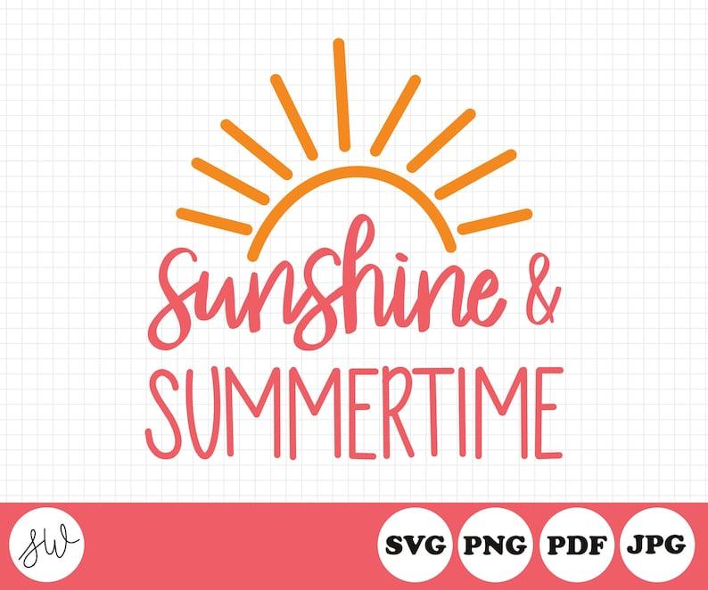 Sunshine & Summertime SVG File  Summer Cut File  Beach Cut image 0