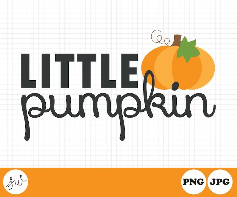 Little Pumpkin Fall Clipart  Fall Sublimation Design  image 0