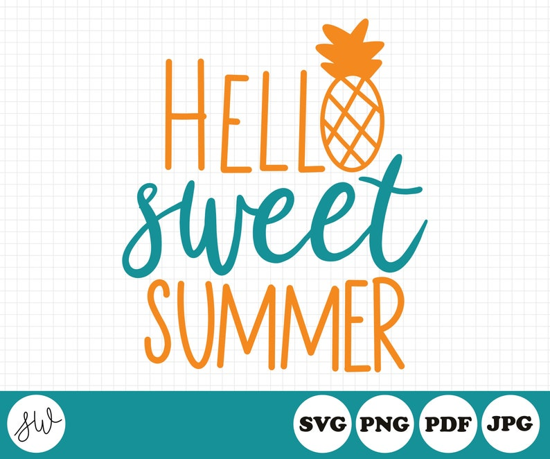 Hello Sweet Summer SVG File  Summer Cut File  Beach Cut File image 0