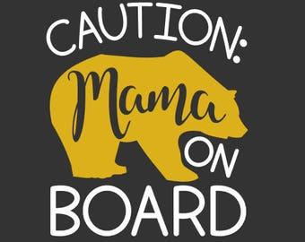 Mama Bear on Board - Momma Bear - Mama Bear - Mama Bear Decal - Momma Bear Decal