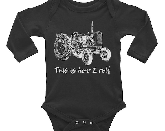 This is How I Roll Tractor Infant Long Sleeve Bodysuit | Farm Life Baby Bodysuit | Farm Baby | Tractor Gift | This is How I Roll Baby Outfit