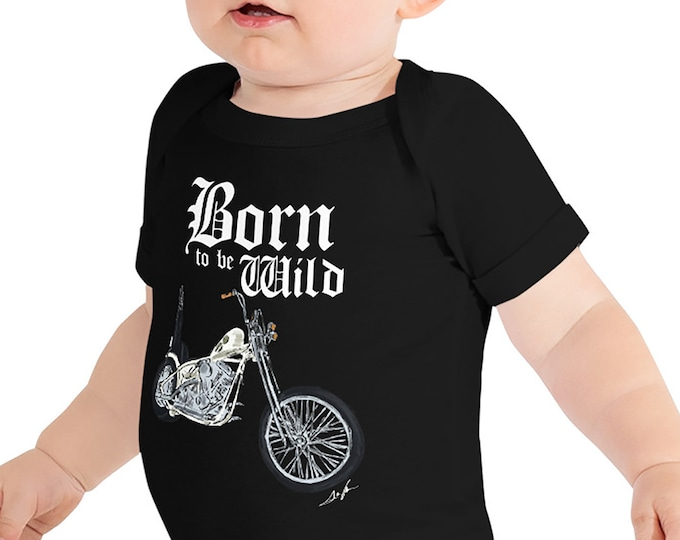 Born to be Wild Infant Bodysuit Biker Baby Bodysuit Baby Shower Gift Motorcycle Family Born to be Wild Baby Gift Biker Family Birthday Gift