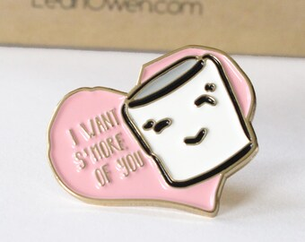 I Want S'More of You Enamel Pin Anniversary Gift Love Pin Marshmallow Pin Heart Pin S'More Pin S'More Enamel Pin Boyfriend Gift Girlfriend