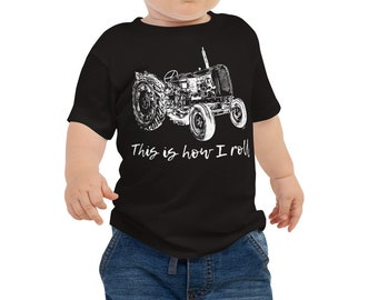 This is How I Roll Tractor Baby Jersey Short Sleeve Tee 6m-24m   Farm Life Kid's Shirt Farmer Shirt Farm Shirt Tractor Shirt Baby Shower