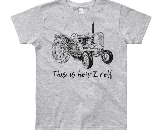 This is How I Roll Tractor Youth Short Sleeve T-Shirt 8yrs-12yrs | Farm Life Kid's Shirt Farm Shirt Farmer Shirt Farm Shirt Tractor Shirt