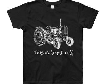This is How I Roll Tractor Youth Short Sleeve T-Shirt 8yrs-12yrs   Farm Life Kid's Shirt Farm Shirt Farmer Shirt Farm Shirt Tractor Shirt