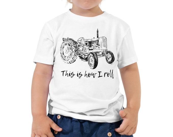 This is How I Roll Tractor Toddler Short Sleeve Tee 2T-5T | Farm Life Kid's Shirt Farm Shirt Farmer Shirt Tractor Shirt Birthday Gift