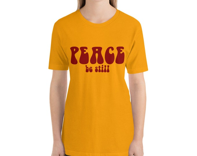 Peace Be Still Short-Sleeve Unisex T-Shirt Positive Vibes Peace Shirt Peace T-Shirt Christian Shirt Scripture Shirt Jesus Gift Retro 60s
