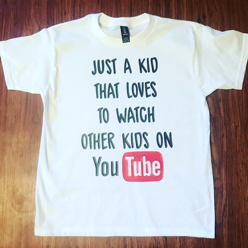Just a kid that loves to watch other kids on you tube, unisex kids tshirt,  funnykids graphic tee, humorous kids clothing, relateable, trendy