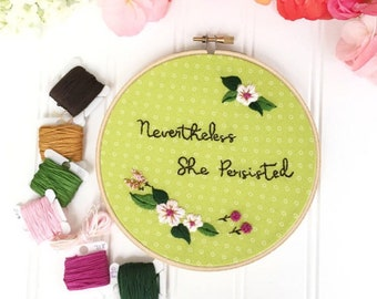 Beginner Embroidery Tutorial, embroidery kit, modern hand embroidery, digital download, embroidery made easy, Nevertheless She Persisted