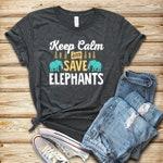 Keep Calm Save Elephants / Shirt / Tank Top / Hoodie / Save The Elephants Shirt / Endangered Animal T-shirt / Protect Elephant Tee