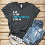 Eat Sleep Write Novels Repeat B / Novel Writer Shirt / Gift for Writer / Author Shirt / Gifts for Writers / Novel Writing / Novelist Gift
