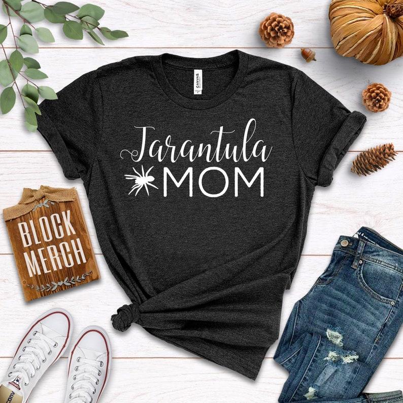 Tarantula Mom / Shirt / Tank Top / Hoodie / Tarantula Shirt / image 0