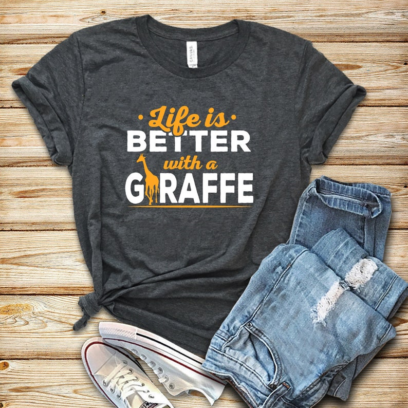 Life Is Better With A Giraffe / Shirt / Tank Top / Hoodie / image 0