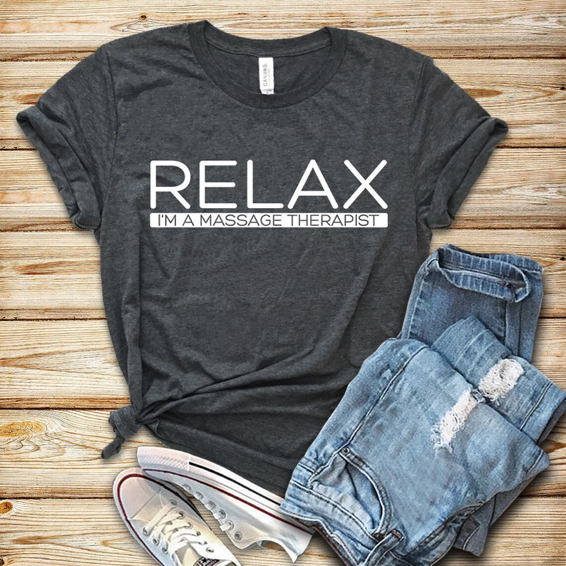 Relax I'm A Massage Therapist / Shirt / Tank Top / Hoodie image 0