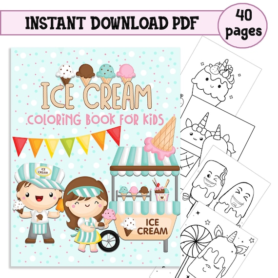 Ice Cream Coloring Book For Kids 4-8 Digital Download
