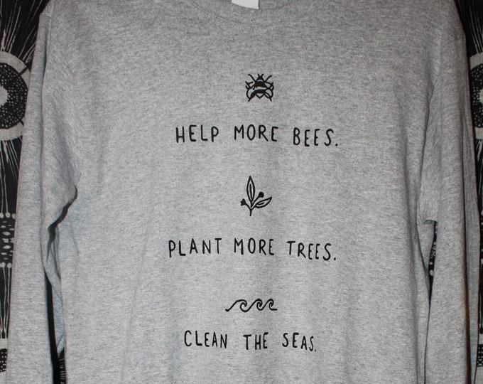 Help + Plant + Save Long Sleeve Tshirt