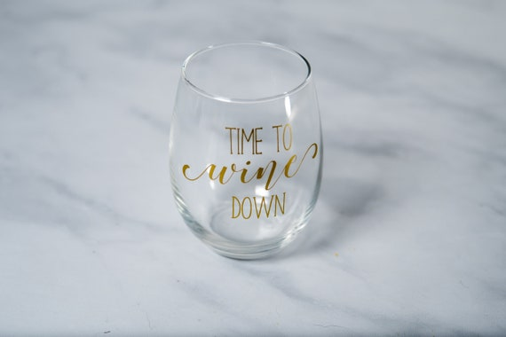 Time To Wine Down Wine Glasses For Moms Mothers Day Gift For Etsy