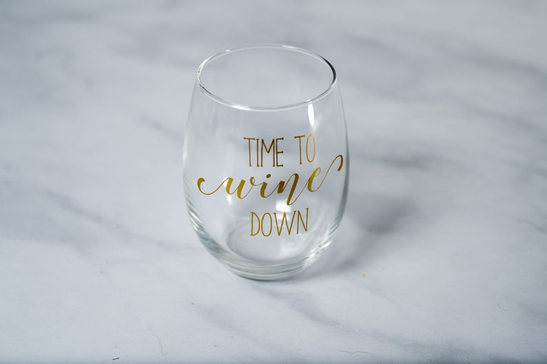 cdbfc2ba1d Time To Wine Down Wine Glasses For Moms Mothers Day Gift For