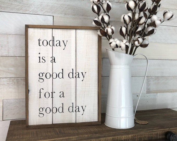 Featured listing image: Today is a Good Day for a Good Day