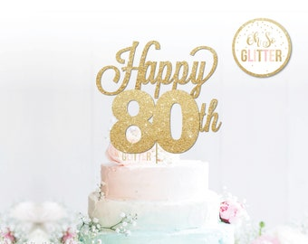 Happy 80th Cake Topper Anniversary Birthday Gold Glitter Custom Personalised 16 21 30 40 Any Number Colour