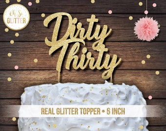 30 Cake Topper Custom Name Personalised Gold Glitter Dirty Thirty
