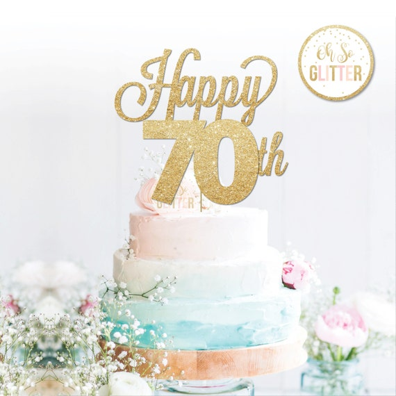 Happy 70th Cake Topper Anniversary Birthday Gold