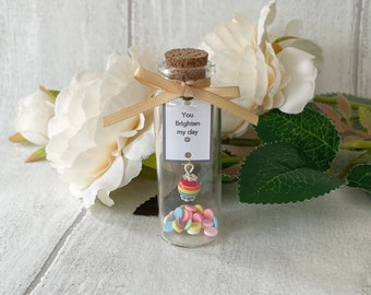 Message in a bottle, You brighten my day, Handmade gift for friend