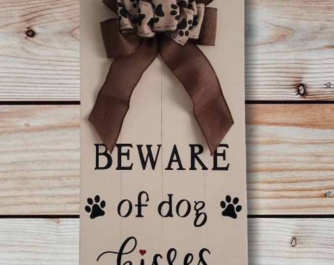 Wooden Door Hanger-Beware of Dog Kisses