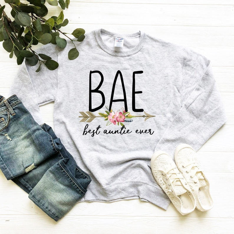 Best aunt ever Auntie gift BAE shirt Gift for Aunt Birthday gift for aunt,BAE Best auntie ever gift BAE gift Best auntie ever sweater
