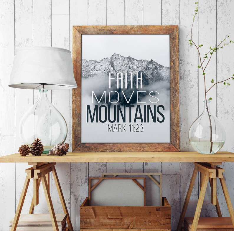 Faith moves mountains - Mark 11:23 Bible Verse Photography PRINT or CANVAS,  mountains fog christian gift, All Sizes