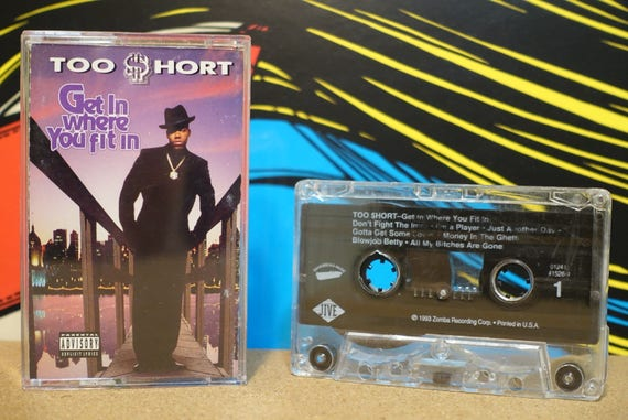 Get In Where You Fit In by Too Short Vintage Cassette Tape