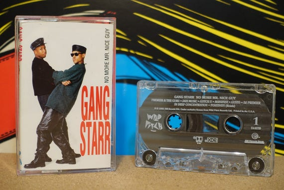Gang Starr - No More Mr. Nice Guy Cassette Tape - 1994 Wild Pitch Records Vintage Analog Music