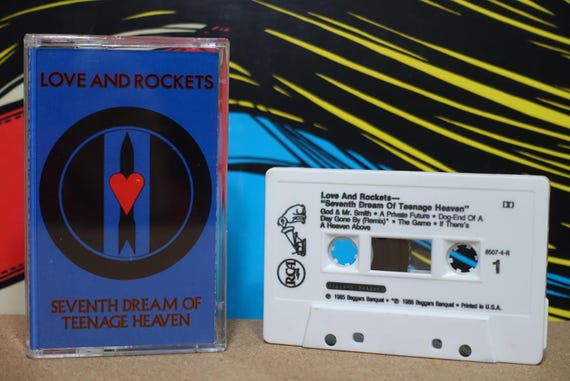 Seventh Dream Of Teenage Heaven by Love And Rockets Vintage Cassette Tape