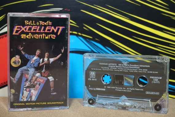Bill & Ted's Excellent Adventure (Original Motion Picture Soundtrack) by Various Artists Vintage Cassette Tape