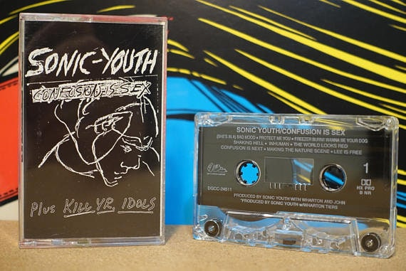Confusion Is Sex (Plus Kill Yr. Idols) by Sonic Youth Vintage Cassette Tape