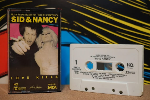 Sid And Nancy: Love Kills (Music From The Motion Picture Soundtrack) by Various Artists Vintage Cassette Tape