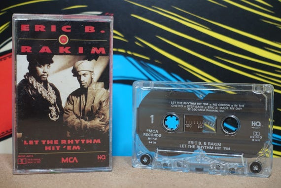 Let The Rhythm Hit 'Em by Eric B & Rakim Vintage Cassette Tape