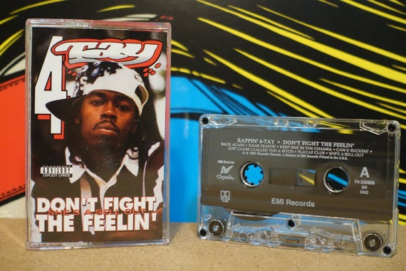 Don't Fight The Feelin' by Rappin' 4-Tay Vintage Cassette Tape