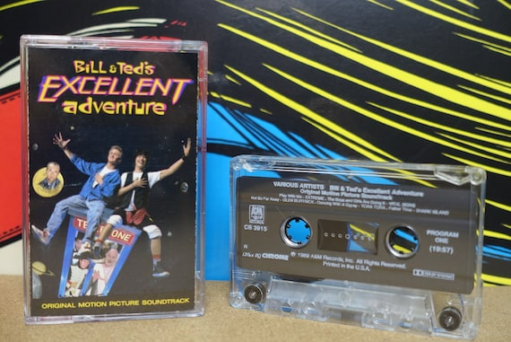 Bill & Ted's Excellent Adventure (Original Motion Picture Soundtrack) by Various Artists Vintage Cassette Tape