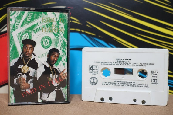 Eric B and Rakim - Paid In Full Cassette Tape - 1987 4th & Broadway Records Vintage Analog Music