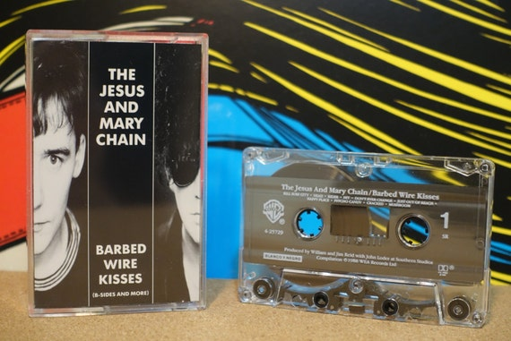 Barbed Wire Kisses (B-Sides And More) by The Jesus And Mary Chain Vintage Cassette Tape