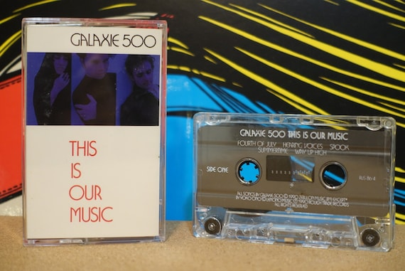 This Is Our Music by Galaxie 500 Vintage Cassette Tape