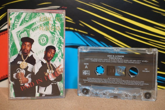 Paid In Full by Eric B & Rakim Vintage Cassette Tape