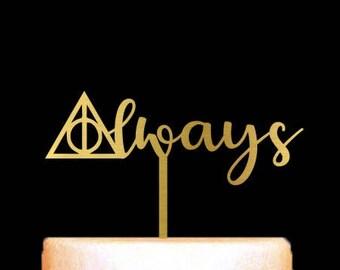 Harry Potter Cake Topper, Always Cake Topper, Inspired Cake Topper, Deathly Hallows, Keepsake Cake Topper, Acrylic Wedding Cake Topper