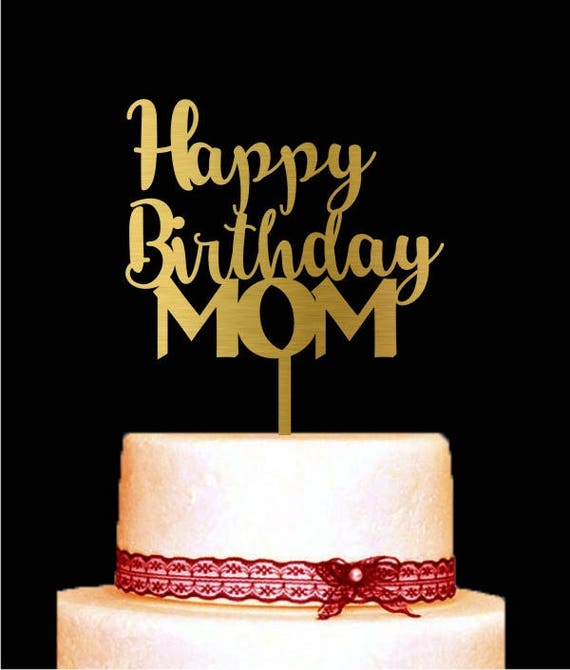 Happy Birthday Mom Cake Topper, Mother's Day Cake Topper, Birthday Centerpiece Cake Decorations, Best Gift for Mother's Birthday Cake Topper